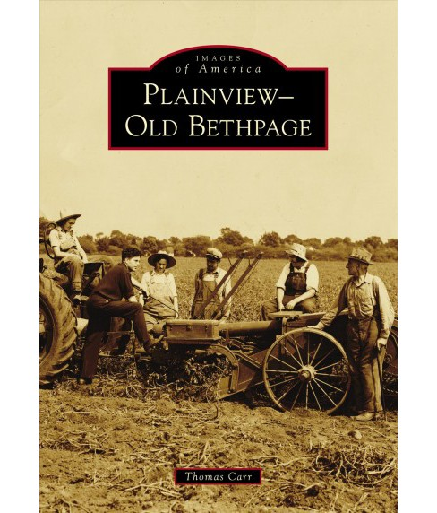 Plainview-Old Bethpage (Paperback) (Thomas Carr) - image 1 of 1