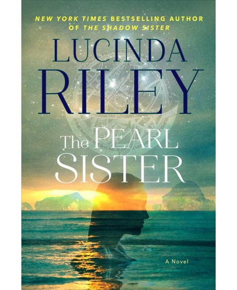 Pearl Sister : Cece's Story -  (Seven Sisters) by Lucinda Riley (Hardcover) - image 1 of 1