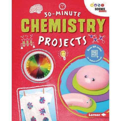 30-Minute Chemistry Projects - (30-Minute Makers) by  Anna Leigh (Hardcover) - image 1 of 1