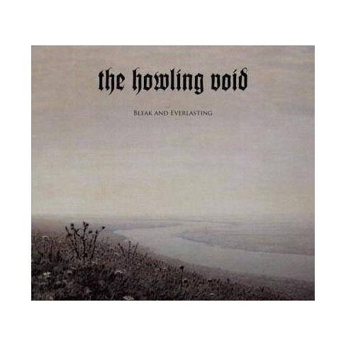 Howling Void - Bleak And Everlasting (CD) - image 1 of 1