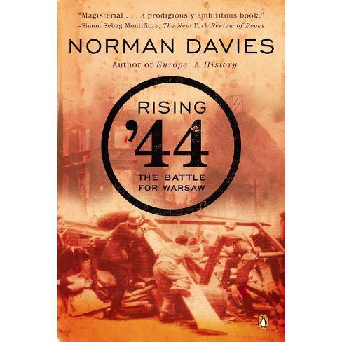 Rising '44 - by  Norman Davies (Paperback) - image 1 of 1