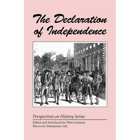 The Declaration of Independence - (Perspectives on History (Discovery)) (Paperback) - image 1 of 1