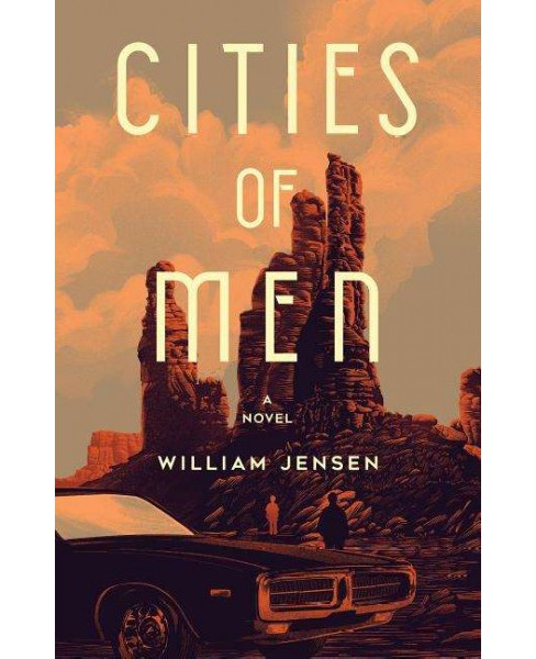 Cities of Men (Hardcover) (William Jensen) - image 1 of 1