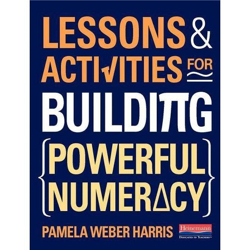 Lessons and Activities for Building Powerful Numeracy - by  Pamela Weber Harris (Spiral_bound) - image 1 of 1