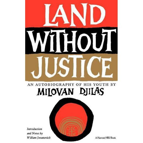 Land Without Justice - by  Milovan Djilas (Paperback) - image 1 of 1