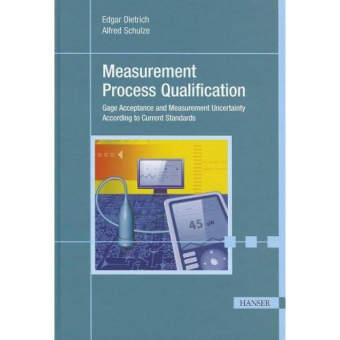 Measurement Process Qualification - by  Edgar Dietrich (Hardcover) - image 1 of 1