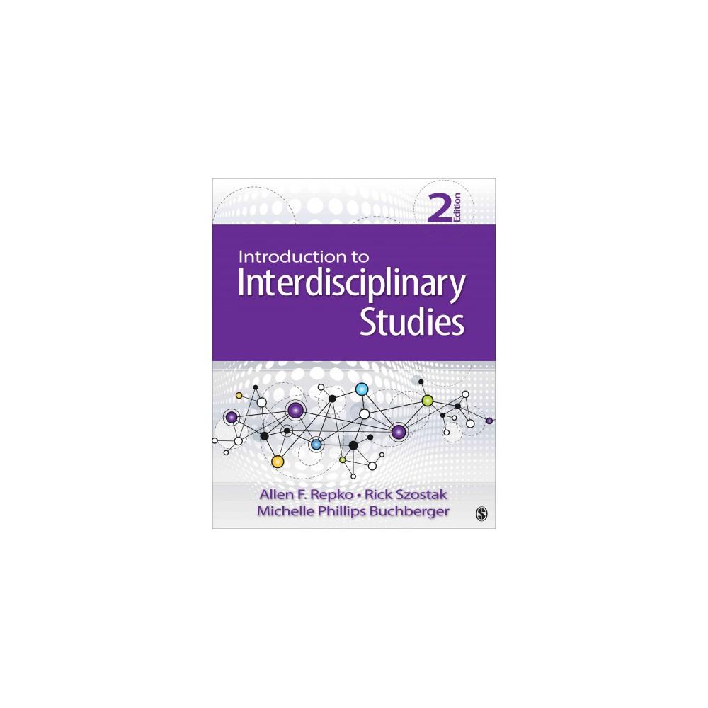 Introduction to Interdisciplinary Studies (Paperback) (Allen F. Repko & Richard Szostak & Michelle