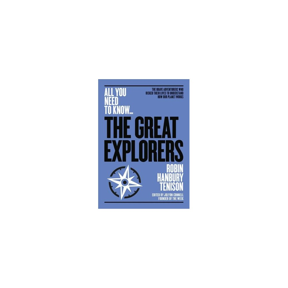 Greatest Explorers - (All You Need to Know) by Robin Hanbury-Tenison (Paperback)