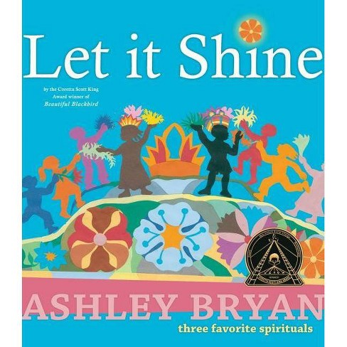 Let It Shine - by  Ashley Bryan (Hardcover) - image 1 of 1