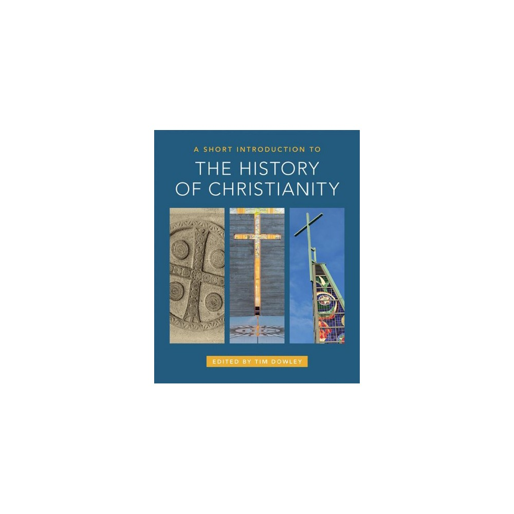 Short Introduction to the History of Christianity - (Paperback)