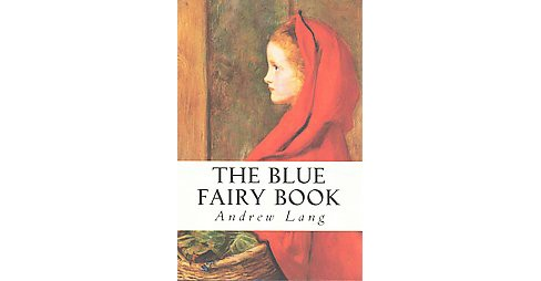 Blue Fairy Book (Paperback) (Andrew Lang) - image 1 of 1