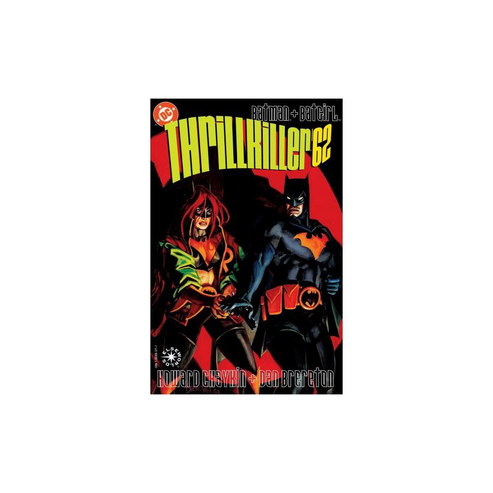 Batman : Thrillkiller - (Batman) by Howard Chaykin (Paperback)