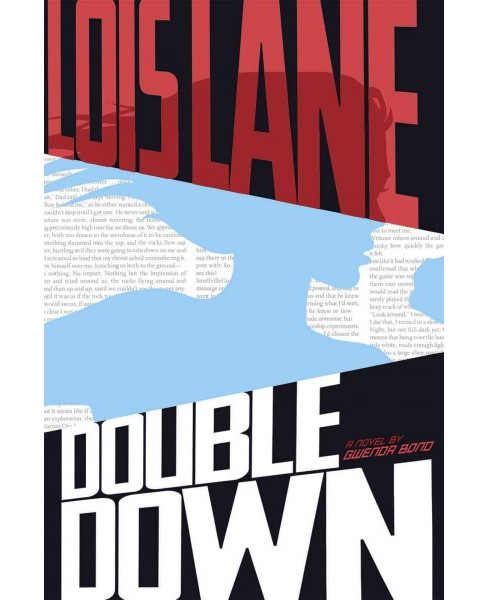 Double Down (Reprint) (Paperback) (Gwenda Bond) - image 1 of 1