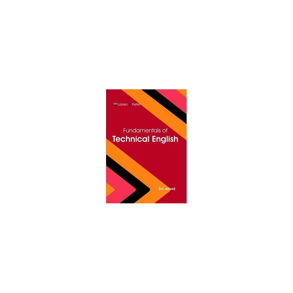 Fundamentals of Technical English - (Hardcover)