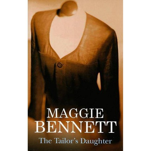 The Tailor's Daughter - (Severn House Large Print) by  Maggie Bennett (Hardcover) - image 1 of 1