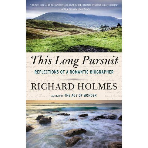 This Long Pursuit - by  Richard Holmes (Paperback) - image 1 of 1