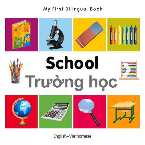 My First Bilingual Book-School (English-Vietnamese) - (Board_book) - image 1 of 1