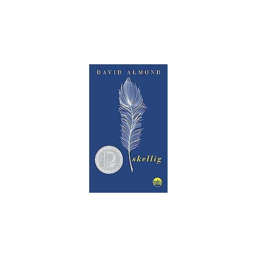 Skellig (Reprint) (Paperback) (David Almond)