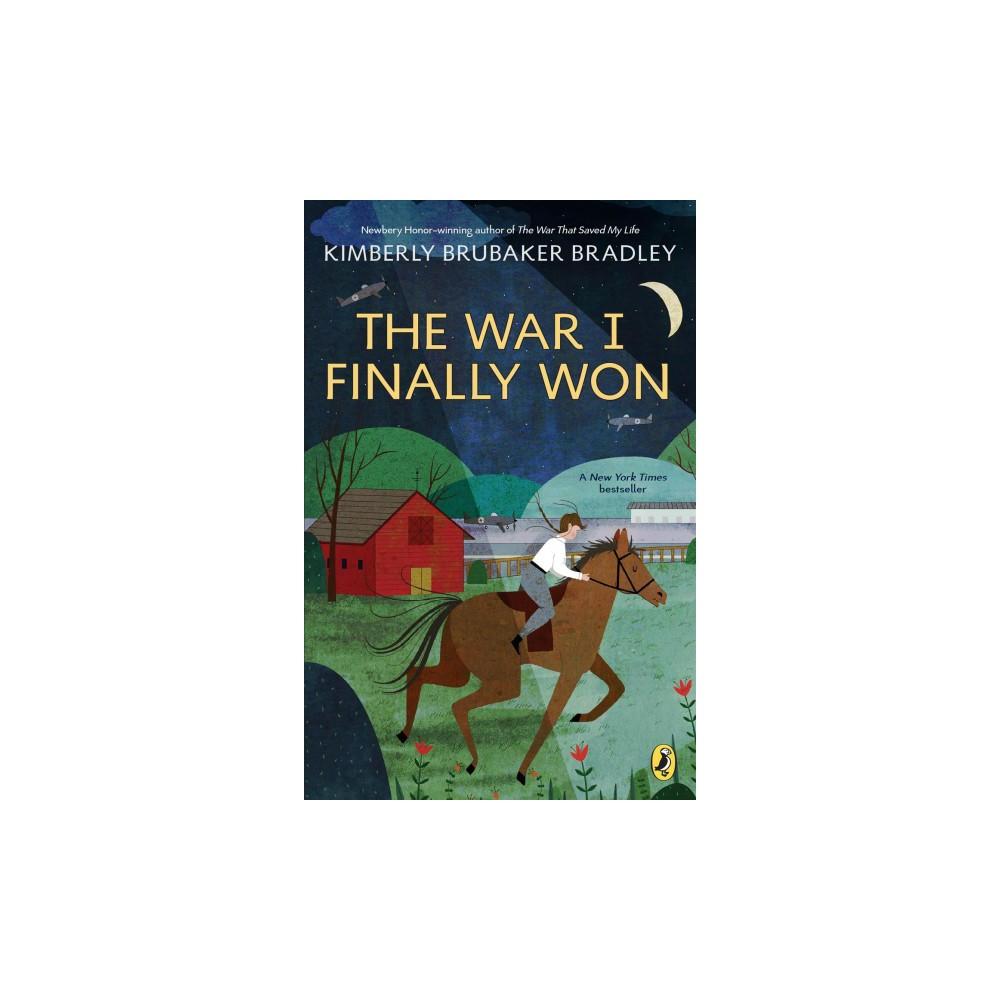 War I Finally Won - Reprint by Kimberly Brubaker Bradley (Paperback)
