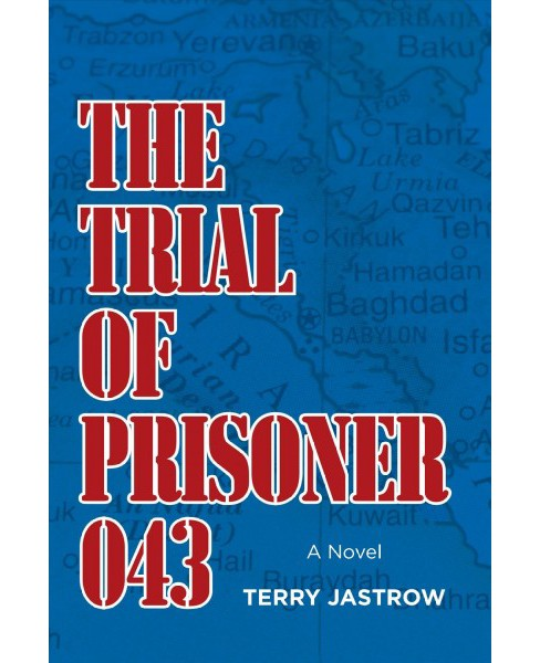 Trial of Prisoner 043 (Paperback) (Terry Jastrow) - image 1 of 1