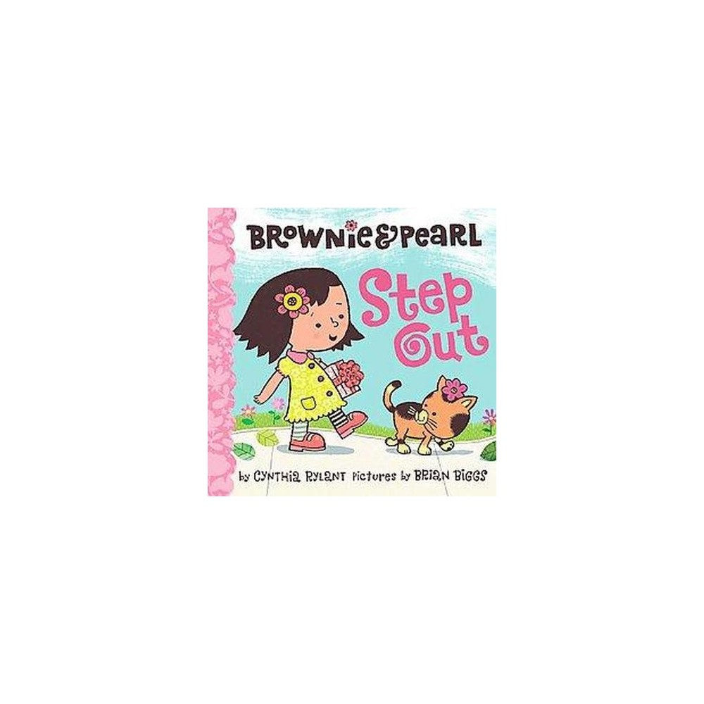 Brownie & Pearl Step Out (School And Library) (Cynthia Rylant)