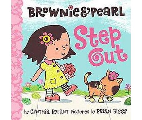 Brownie & Pearl Step Out (School And Library) (Cynthia Rylant) - image 1 of 1