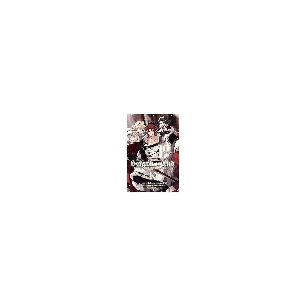 Seraph of the End Vampire Reign 10 (Paperback) (Takaya Kagami)