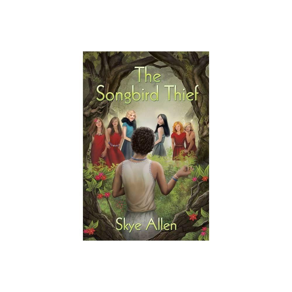 The Songbird Thief Oaktown Fey By Skye Allen Paperback