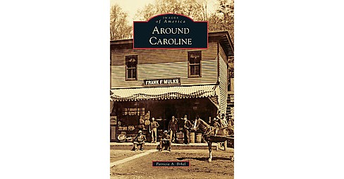 Around Caroline (Paperback) (Patricia A. Brhel) - image 1 of 1