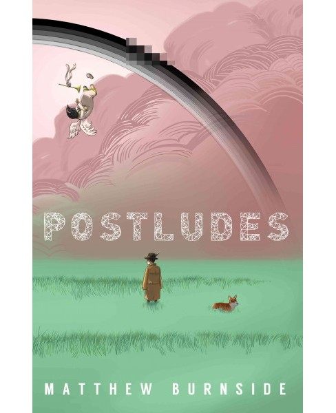 Postludes (Paperback) (Matthew Burnside) - image 1 of 1