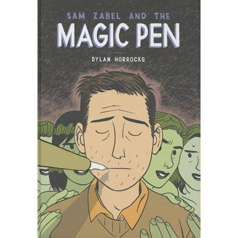 Sam Zabel and the Magic Pen - by  Dylan Horrocks (Hardcover) - image 1 of 1