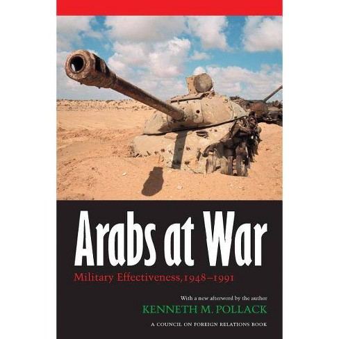 Arabs at War - (Studies in War, Society, and the Military) by  Kenneth M Pollack (Paperback) - image 1 of 1