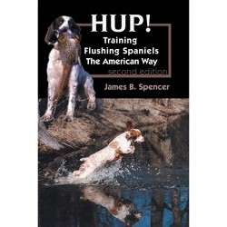 Hup! - by  James B Spencer (Paperback)