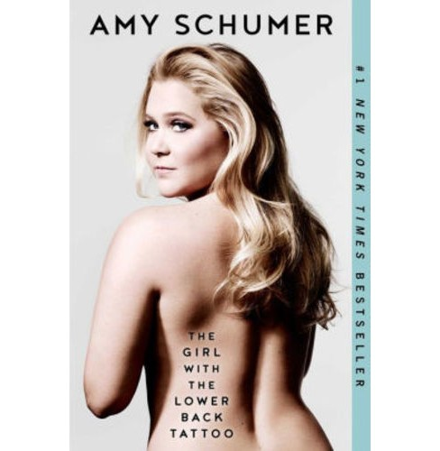 Girl with the Lower Back Tattoo (Paperback) (Amy Schumer) - image 1 of 1