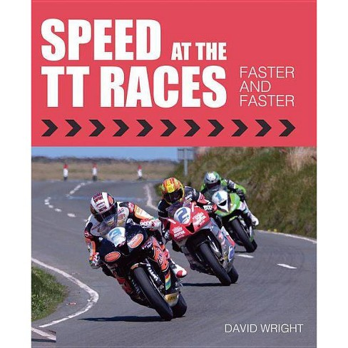Speed at the Tt Races - by  David Wright (Hardcover) - image 1 of 1