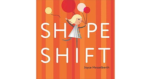 Shape Shift (School And Library) (Joyce Hesselberth) - image 1 of 1