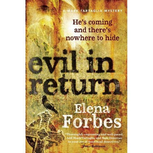 Evil in Return - (Mark Tartaglia Mystery) by  Elena Forbes (Paperback) - image 1 of 1