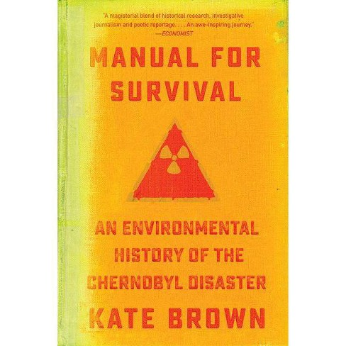 Manual for Survival - by  Kate Brown (Paperback) - image 1 of 1