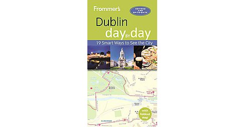 Frommer's Dublin Day by Day (Paperback) (Jack Jewers) - image 1 of 1