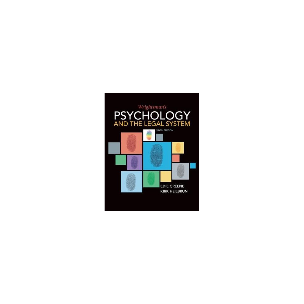 Wrightsman's Psychology and the Legal System - by Edith Greene & Kirk Heilbrun (Hardcover)