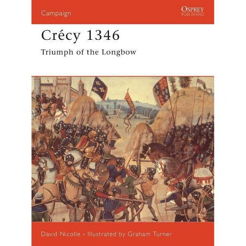 Cr�cy 1346 - (Campaign) by  David Nicolle (Paperback) - image 1 of 1