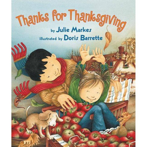 Thanks for Thanksgiving - by  Julie Markes (Hardcover) - image 1 of 1