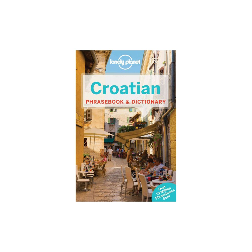 Lonely Planet Croatian Phrasebook & Dict ( Lonely Planet Phrasebooks) (Bilingual) (Paperback)
