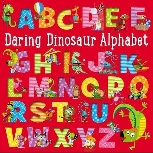 Daring Dinosaur Alphabet - by  Make Believe Ideas Ltd (Board_book) - image 1 of 1
