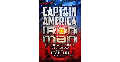 Captain America vs. Iron Man : Freedom, Security, Psychology (Paperback) - image 1 of 1