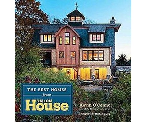 Best Homes from This Old House (Hardcover) (Kevin O'Connor) - image 1 of 1