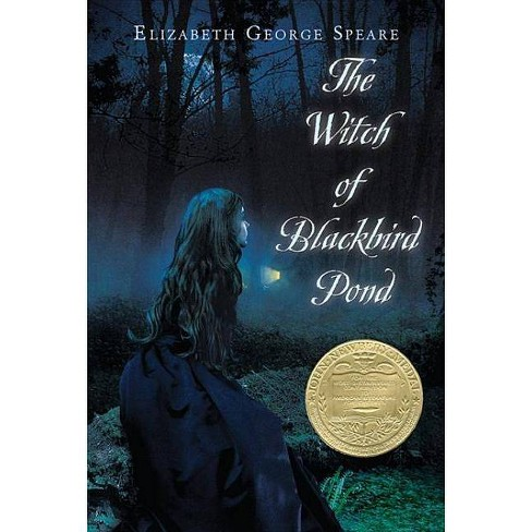 The Witch of Blackbird Pond (Reissue) (Paperback) by Elizabeth George Speare