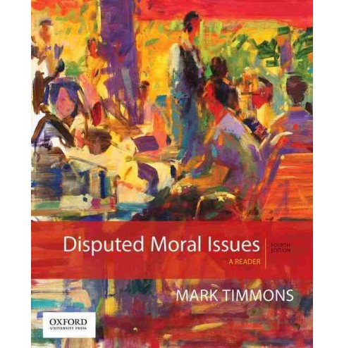 Disputed Moral Issues : A Reader (Paperback) (Mark Timmons) - image 1 of 1