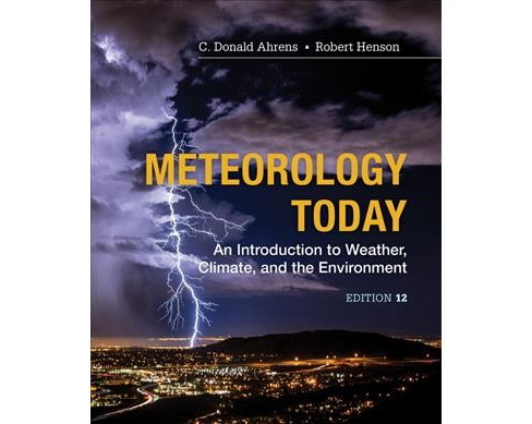 Meteorology Today : An Introduction to Weather, Climate, and the Environment -  (Hardcover) - image 1 of 1