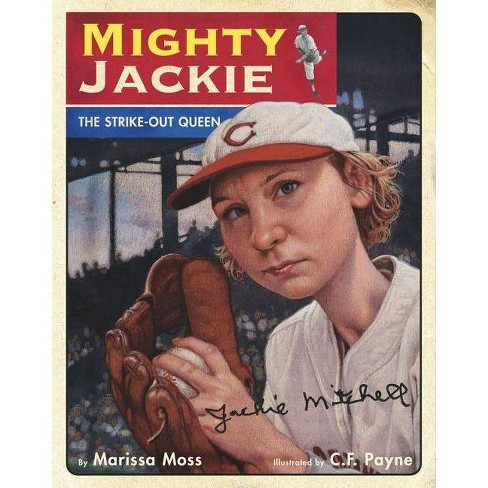 Mighty Jackie - by  Marissa Moss (Hardcover) - image 1 of 1